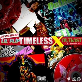 Timeless X (Outkast Tribute) Lil Flip front cover