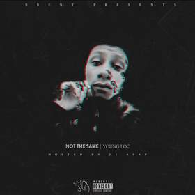 Young Loc - Not The Same DJ ASAP front cover