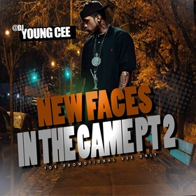 DJ Young Cee- NEW FACES IN THE GAME pt2 Dj Young Cee front cover