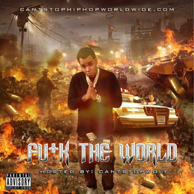 Fuck The World Colossal Music Group front cover