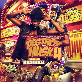 Destroy The Music 4 (Hosted By Rich Kidz) DJ Dynamite front cover
