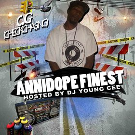 C.G - Annidope Finest Hosted By Dj Young Cee Dj Young Cee front cover