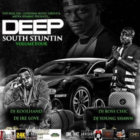 DEEP SOUTH STUNTIN 4 Colossal Music Group front cover