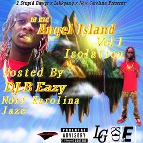 Lil KIC- Angel's Island Vol. 1 (Isolation) DJ B Eazy front cover