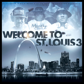 Welcome To St. Louis 3 DJ K.Mean front cover