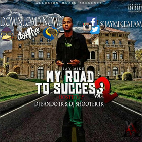 My Road To Success 2 Jay Mike front cover