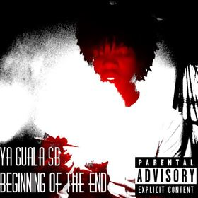 Beginning Of The End Ya Guala SB front cover