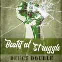 Beautiful Struggle DeUce Double front cover