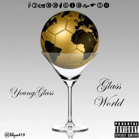 Gla$$ World YoungGla$$ Tha PoloKing front cover