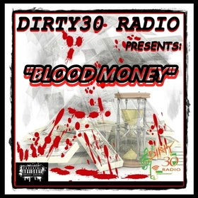 BLOOD MONEY DIRTY30RADIO front cover