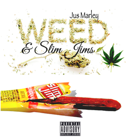 Weed & Slim Jims jus marley front cover