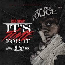 It's Time For It ESide Shawty front cover