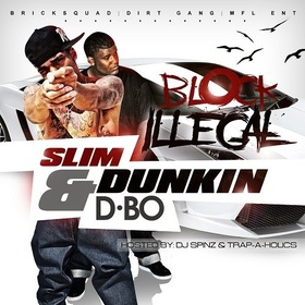 Block Illegal Slim Dunkin front cover