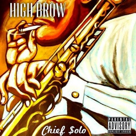 Chief Solo: High Brow DJ B Eazy front cover