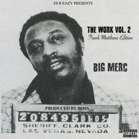 Big Merc: The Work Vol 2: Frank Matthews Edition DJ B Eazy front cover