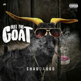 Free The Goat Shad Da God front cover