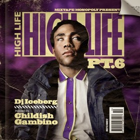 High Life 6 (Hosted By Childish Gambino) DJ Iceberg front cover