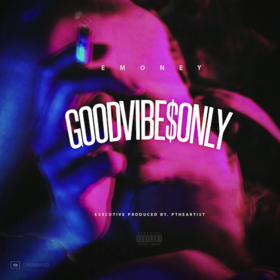 Good Vibe$ Only E Money front cover