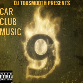 Car Club Music 9 DJ TooSmooth front cover