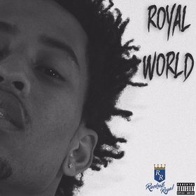 R.O.Y.A.L WORLD Rucku$ Royal front cover
