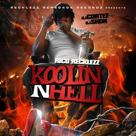 Koolin N Hell Rico Recklezz front cover