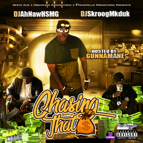 Chasing That Bag Hosted By Gunna Mane Dj Ah-Naw front cover