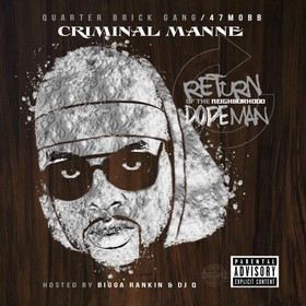 Return Of The Neighborhood Dopeman Criminal Manne front cover