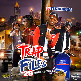 Trap Files 29 - Back To The A DJ Testarosa front cover