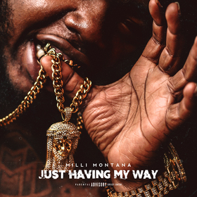 Just Having My Way Milli Montana front cover