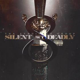 Silent But Deadly Vol. 8 DJ Infamous front cover