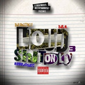 Loud Shit Only 3 DJ S.R. front cover