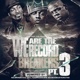 We Are The Record Breakers Vol 3 DJ Young Shawn front cover