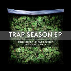 Slicc Cino & LBR Ginger: Trap Season EP DJ B Eazy front cover