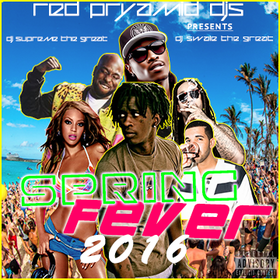 Spring Fever 2016 DJ Supreme The Great front cover