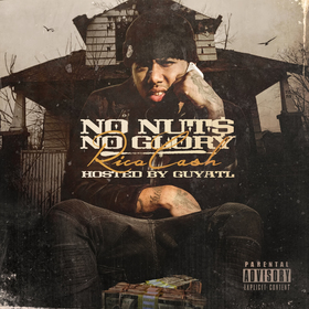 No Nuts, No Glory Rico Cash front cover
