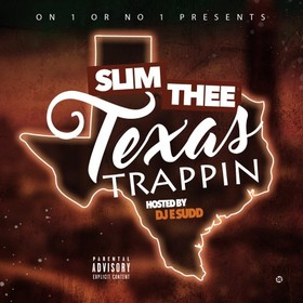 Texas Trappin Slim Thee front cover
