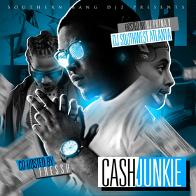 Cash Junkie DJ Southwest Atlanta front cover