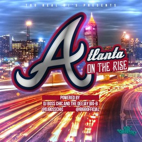 Atlanta On The Rise DJ Boss Chic front cover