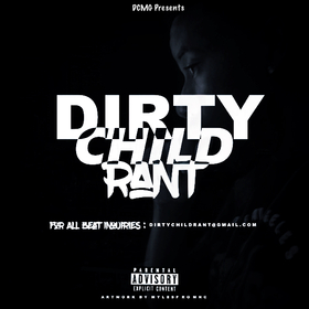 DirtyChild Rant EP 1DirtyChildRant front cover