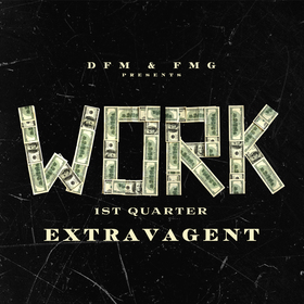 Extravagent - Work DJ Pop Dukez front cover