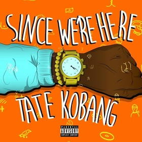 Since We're Here Tate Kobang front cover