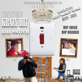 Krazy Hit Da Kill Switch KrazyTune front cover