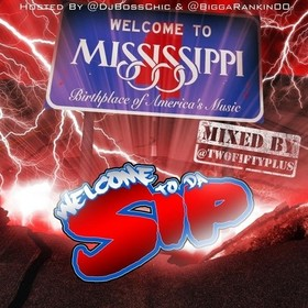 Welcome 2 Da Sip DJ Boss Chic front cover