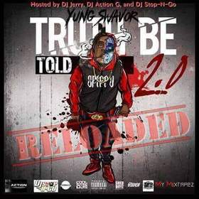 Truth Be Told 2.0 Reloaded Yung Swavor front cover