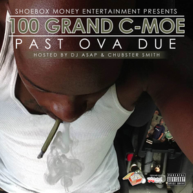 Past Ova Due 100 Grand C-Moe front cover
