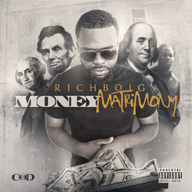 RichBoi G - Money Matrimony Colossal Music Group front cover