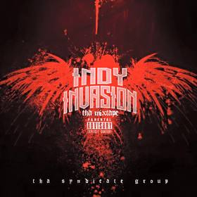 Indy Invasion Vol.1 DJ Infamous front cover