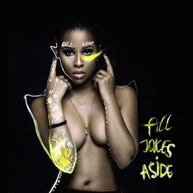 All Jokes Aside Dej Loaf front cover