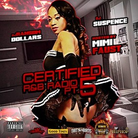 Certified R&B Radio 5 (Hosted By Mimi Faust) DJ Suspence front cover