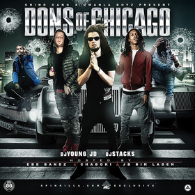 Dons Of Chicago (Hosted By JB Bin Laden, EBE Bandz & Chaboki) DJ Young JD front cover